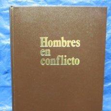 Libros de segunda mano: HOMBRES EN CONFLICTO SELECCIONES DEL READER`S DIGEST. Lote 200507440