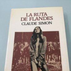 Libros de segunda mano: LA RUTA DE FLANDES. CLAUDE SIMON. ED. LUMEN. 1985. Lote 202537057