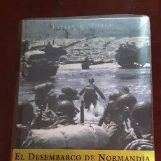 Libros de segunda mano: EL DESEMBARCO DE NORMANDÍA. LOS DÍAS PREVIOS AL DÍA D - D.STAFFORD - ESPASA 2004. Lote 203195408