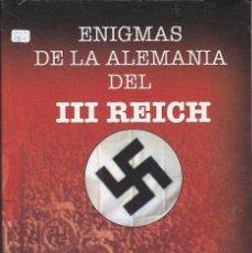 Libros de segunda mano: ENIGMAS DE LA ALEMANIA DEL III REICH. Lote 203226537