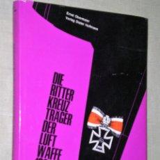 Libros de segunda mano: DIE RITTERKREUZTRÄGER DER LUFTWAFFE 1939-1945. BAND I : JAGDFLIEGER.(EN ALEMÁN, AVIACIÓN ALEMANA). Lote 203317126