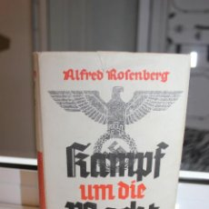 Libros de segunda mano: KAMPF UM DIE MACHT,VON 1921-1932 ALFRED ROSENBERG.ALEMANIA 1940. HITLER. NAZIS. Lote 203522808