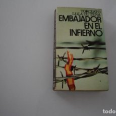Libros de segunda mano: EL EMBAJADOR EN EL INFIERNO TORCUATO LUCA DE TENA. Lote 203780302