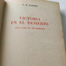 Libros de segunda mano: VICTORIA EN EL DESIERTO -1944. Lote 203860080