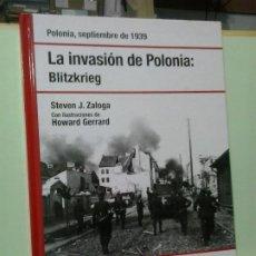 Libros de segunda mano: LMV - LA INVASIÓN DE POLONIA: BLITZKRIEG. STEVEN J. ZALOGA / ILUSTRACIONES DE HOWARD GERRARD. OSPREY. Lote 203992741