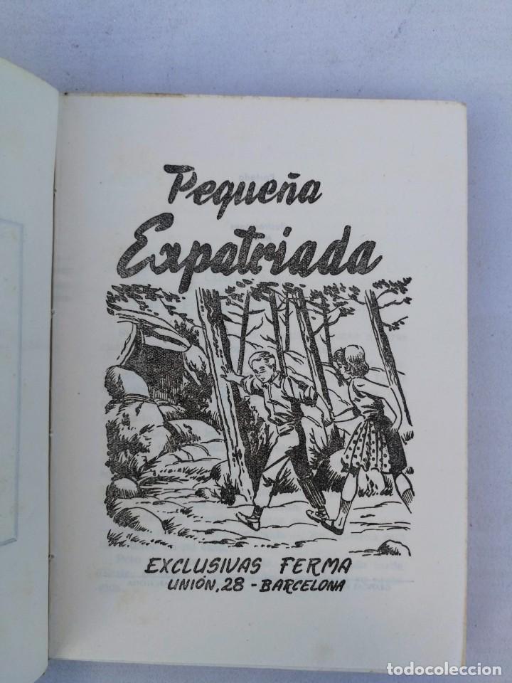 Libros de segunda mano: ANTIGUO LIBRO - PEQUEÑA EXPATRIADA - FLORENCIA DE ARQUER - NOVELA DEL EXILIO - AÑOS 60 - 70 - - Foto 2 - 204271798