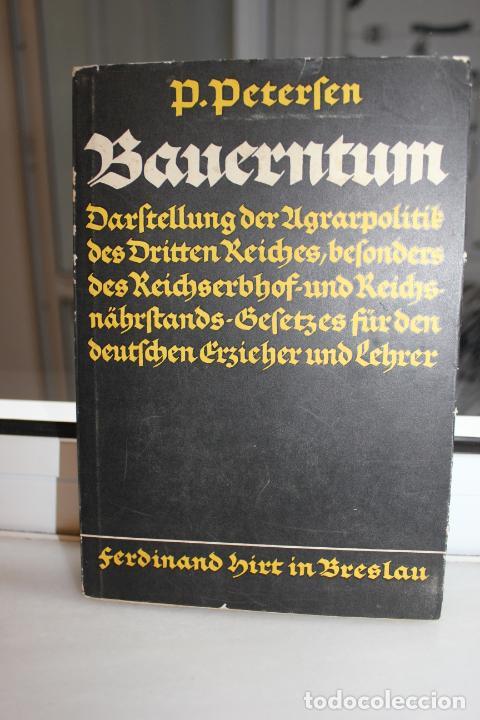BAUERNTUM, P PETERSEN. ALEMANIA 1936. HITLER. NAZI (Libros de Segunda Mano - Historia - Segunda Guerra Mundial)