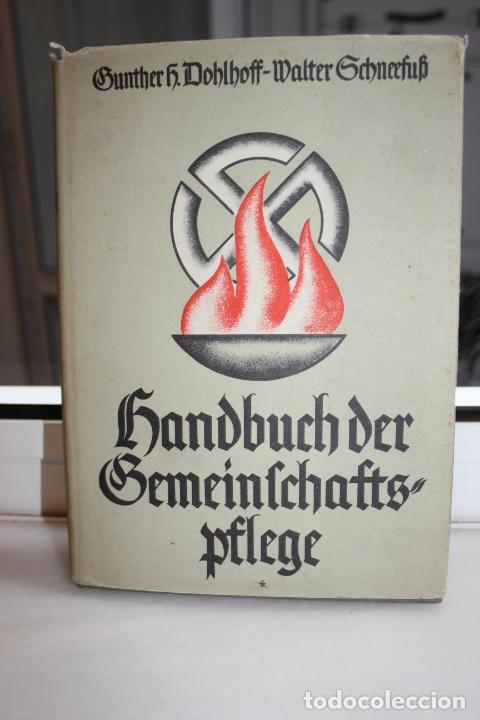 SANDBUCH DER BEMEINFCHAFTSPFLEGE, GUNTHER SCHNEEFUB. ALEMANIA 1939. NAZI. HITLER (Libros de Segunda Mano - Historia - Segunda Guerra Mundial)