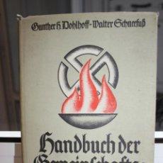 Libros de segunda mano: SANDBUCH DER BEMEINFCHAFTSPFLEGE, GUNTHER SCHNEEFUB. ALEMANIA 1939. NAZI. HITLER. Lote 204361148