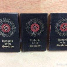 Libros de segunda mano: 3 TOMOS HISTORIA DE LA GESTAPO, 1976. Lote 204712886