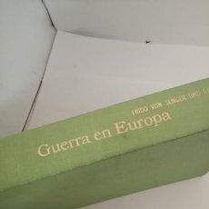 Libros de segunda mano: LA GUERRA EN EUROPA FRIDO DE VON SENGER UND ETTERLIN. Lote 204891550