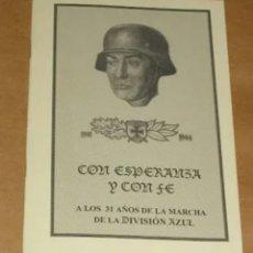 Libros de segunda mano: CON ESPERANZA Y CON FE - DIVISION AZUL-EDICIÓN FASCIMIL CONFERENCIA A LOS 31 AÑOS DE LA MARCHA 1972. Lote 205534182