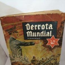 Libros de segunda mano: DERROTA MUNDIAL: ORIGENES OCULTOS DE LA II GUERRA MUNDIAL. Lote 205880896