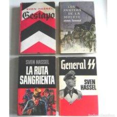 Libros de segunda mano: LOTE NOVELAS SVEN HASSEL GESTAPO GENERAL SS LOS PANZERS DE LA MUERTE RUTA SANGRIENTA GUERRA MUNDIAL. Lote 206309141