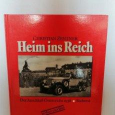 Libros de segunda mano: HEIM INS REICH, DE CHRISTIAN ZENTNER.. Lote 207137685