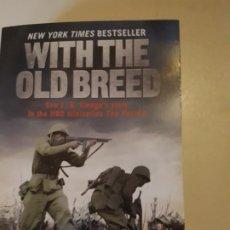 Libros de segunda mano: WITH THE OLD BREED: AT PELELIU AND OKINAWA DE E. B. SLEDGE. Lote 207355308