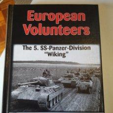 "Libros de segunda mano: EUROPEAN VOLUNTEERS: THE 5 SS-PANZER-DIVISION ""WIKING"" DE PETER STRASSNER. Lote 207789938"