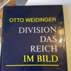 Libros de segunda mano: DIVISION DAS REICH IM BILD. BAND 6. DT. /ENGL DE OTTO WEIDINGER. Lote 207790253