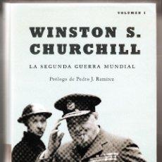 Libros de segunda mano: WINSTON S. CHURCHILL LA SEGUNDA GUERRA MUNDIAL VOLUMEN I LA ESFERA HISTORIA PRIMERA EDICIÓN 2001. Lote 207928323