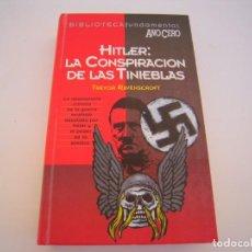 Libros de segunda mano: HITLER LA CONSPIRACION DE LAS TINIEBLAS. Lote 208057162