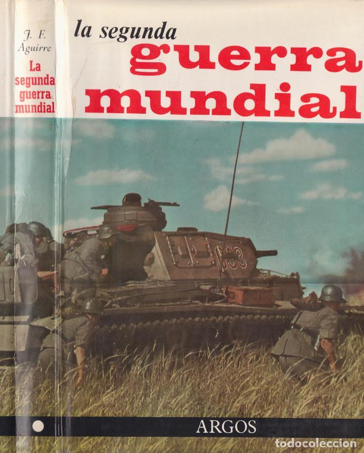 LA SEGUNDA GUERRA MUNDIAL - EDICION 1964 - 2 VOLUMENES (Libros de Segunda Mano - Historia - Segunda Guerra Mundial)