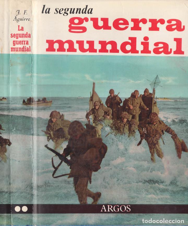 Libros de segunda mano: LA SEGUNDA GUERRA MUNDIAL - EDICION 1964 - 2 VOLUMENES - Foto 2 - 208446305