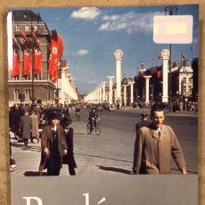Libros de segunda mano: BERLÍN BAJO EL PESO DE LA CRUZ GAMADA. SVEN FELIX KELLERHOFF. BERLIN EDITION 2006.. Lote 209040173