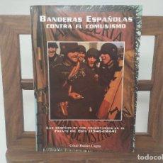 Livros em segunda mão: BANDERAS ESPAÑOLAS CONTRA EL COMUNISMO. DIVISION AZUL. DIVISIONARIOS.. Lote 209205428