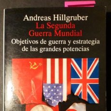 Libros de segunda mano: LA SEGUNDA GUERRA MUNDIAL. OBJETIVOS DE GUERRA Y ESTRATEGIA DE LAS GRANDES POTENCIAS. Lote 209368705