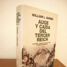Libros de segunda mano: WILLIAM L. SHIRER: AUGE Y CAÍDA DEL TERCER REICH, VOLUMEN I (PLANETA, 2010) TAPA DURA. COMO NUEVO.. Lote 209872846
