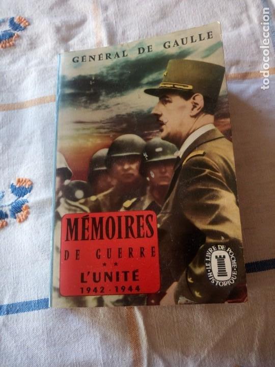 MEMOIRES DE GUERRE. L'UNITE 1942 - 1944 - CHARLES DE GAULLE,EN FRANCES (Libros de Segunda Mano - Historia - Segunda Guerra Mundial)