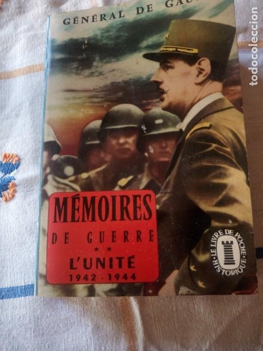 Libros de segunda mano: Memoires de Guerre. Lunite 1942 - 1944 - Charles de Gaulle,en frances - Foto 2 - 209874606