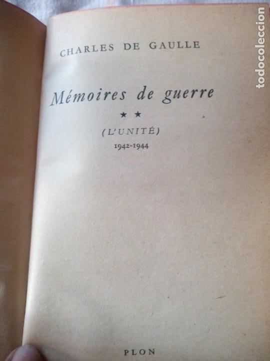 Libros de segunda mano: Memoires de Guerre. Lunite 1942 - 1944 - Charles de Gaulle,en frances - Foto 4 - 209874606