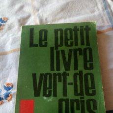 Libros de segunda mano: LE PETIT LIVRE VERT-DE GRIS NARCISSE RENÉ PRAZ,1973 EN FRANCES. Lote 209874970