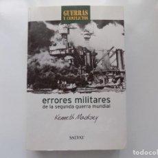 Libros de segunda mano: LIBRERIA GHOTICA. KENNETH MACKSEY. ERRORES MILITARES DE LA SEGUNDA GUERRA MUNDIAL. 2001.. Lote 210346922