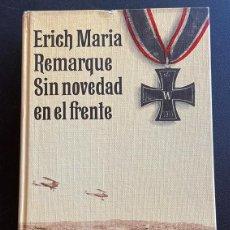 Libros de segunda mano: ERICH MARIA REMARQUE. SIN NOVEDADES EN EL FRENTE.. Lote 210398977