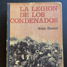 Libros de segunda mano: LA LEGIÓN DE LOS CONDENADOS. SVEN HASSEN.. Lote 210399505