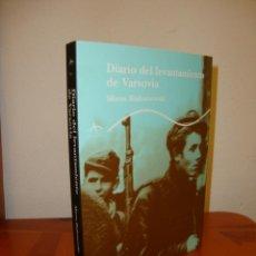 Libros de segunda mano: DIARIO DEL LEVANTAMIENTO DE VARSOVIA - MIRON BIALOSZEWSKI - ALBA TRAYECTOS - COMO NUEVO. Lote 211435460
