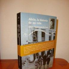 Libros de segunda mano: ALICIA, LA HISTORIA DE MI VIDA - ALICIA APPLEMAN JURMAN - ALBA TRAYECTOS - COMO NUEVO. Lote 211435744
