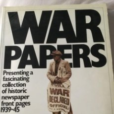 Libros de segunda mano: WAR PAPERS, INTRODUCTION BY LUDOVIC KENNEDY. Lote 211499719