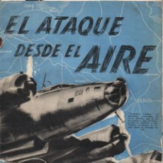 Libros de segunda mano: EL ATAQUE DESDE EL AIRE (PROPAGANDA ALIADA DE GUERRA). Lote 211611577