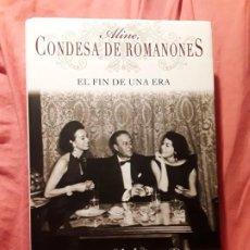 Libros de segunda mano: ALINE, CONDESA DE ROMANONES (EL FIN DE UNA ERA). EXCELENTE ESTADO. BIOGRAFIA.. Lote 211667595