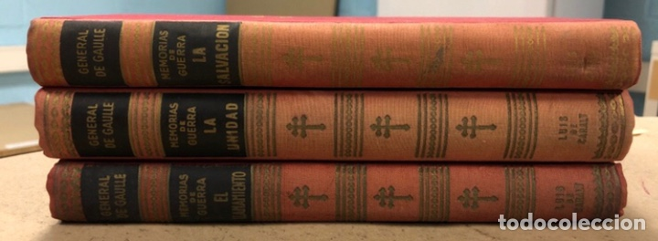 GENERAL DE GAULLE MEMORIAS DE GUERRA (3 TOMOS). EL LLAMAMIENTO, LA UNIDAD Y LA SALVACIÓN. ED. LUIS D (Libros de Segunda Mano - Historia - Segunda Guerra Mundial)