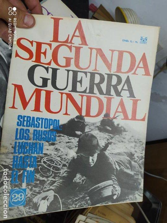 LA SEGUNDA GUERRA MUNDIAL Nº 29. REV-120 (Libros de Segunda Mano - Historia - Segunda Guerra Mundial)