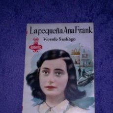 Libros de segunda mano: LA PEQUEÑA ANA FRANK.. Lote 212699048