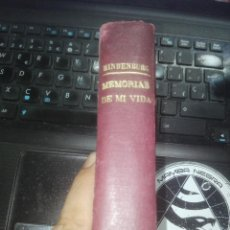 Libri di seconda mano: HINDENBURG, MARISCAL VON: MEMORIAS DE MI VIDA. BIBLIOTECA DE 'EL SOL'. MADRID, TIP. RENOVACIÓN 1920. Lote 212713560
