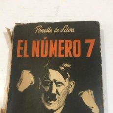 Libros de segunda mano: EL NÚMERO 7 PENELLA DE SILVA. Lote 213489366
