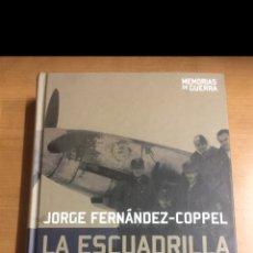 Libros de segunda mano: MEMORIAS DE GUERRA LA ESCUADRILLA AZUL. Lote 213857956