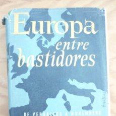 Libros de segunda mano: EUROPA ENTRE BASTIDORES PAUL SCHMIDT. Lote 214000412
