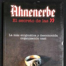 Libros de segunda mano: LIBRO AHNENERBE EL SECRETO DE LAS SS NAZI HITLER. Lote 214192360